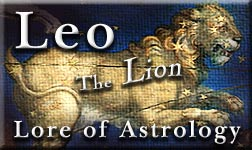 Lore of Astrology: Leo Sun Sign 'Study Element' - Earthlore